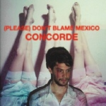 (Please) Don't Blame Mexico Concorde