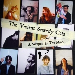 Violent Scaredy Cats A Weapon In The Mind