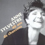 Anne Sylvestre 40 Ans de Chansons