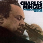 Charles Mingus Pithecanthropus Erectus