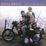 Prefab Sprout Steve McQueen