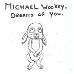 Michael Wookey Dreams Of You