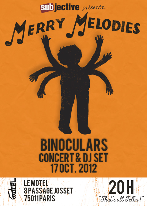 Subjective Merry Melodies avec Binoculars au Motel le 17 octobre2012
