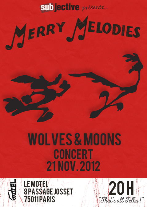 Subjective Merry Melodies avec Wolves & Moons le 21 novembre 2012 au Motel