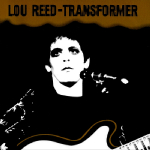 Lou Reed Transformer