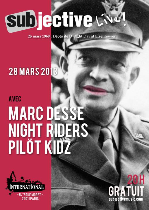 Facebook : Subjective Live! le 8 mars 2013 à l'International avec Marc Desse + Night Riders + Pilöt Kidz