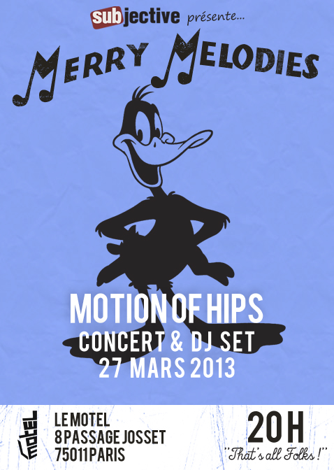 Subjective Merry Melodies Motion Of Hips au Motel le 27 mars 2013
