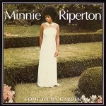 minnie riperton come to my garden